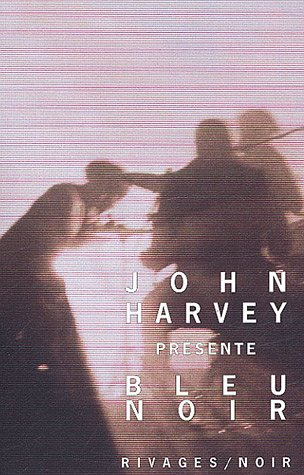 Bleu noir par John Harvey