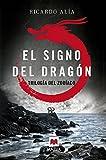 El signo del dragón: (Trilogía del Zodíaco 1) (MAEVA noir)