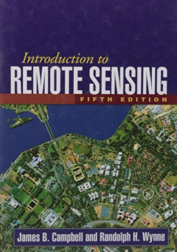 Introduction to Remote Sensing, Fifth Edition by James B. Campbell (2011-06-21)