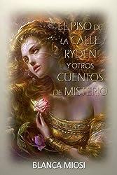 EL PISO DE LA CALLE RYDEN y Otros cuentos de misterio (Spanish Edition)