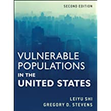 Vulnerable Populations in the United States (Public Health/Vulnerable Populations Book 23) (English Edition)