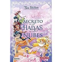 El secreto de las hadas de las nubes: Tea Stilton Especial 3 (Libros especiales de Tea Stilton)
