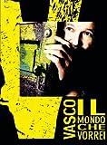 Vasco Rossi: Il Mondo Che Vorrei