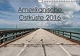 Amerikanische Ostküste (Wandkalender 2016 DIN A4 quer): Traumreiseziele in der USA (Monatskalender, 14 Seiten ) (CALVENDO Orte)