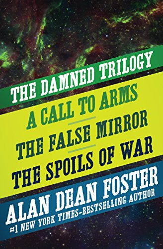 the-damned-trilogy-a-call-to-arms-the-false-mirror-and-the-spoils-of-war-english-edition