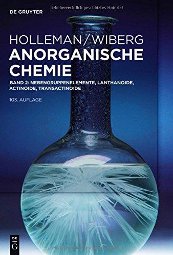 Holleman • Wiberg Anorganische Chemie: Nebengruppenelemente, Lanthanoide, Actinoide, Transactinoide