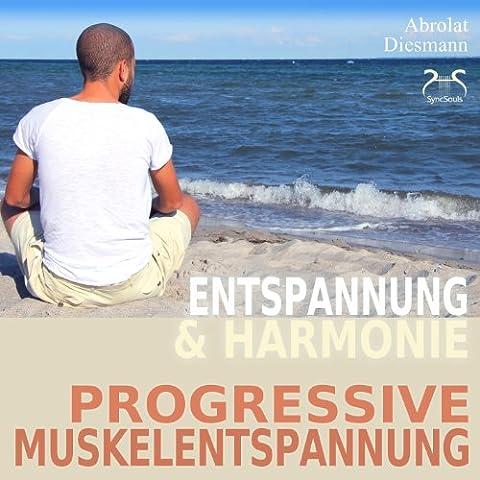 Progressive Muskelentspannung nach Jacobson - PMR - Entspannung & Harmonie