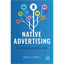 Native Advertising: The Essential Guide (English Edition)