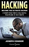 Hacking: Hacking for Beginners: Computer Virus, Cracking, Malware, IT Security