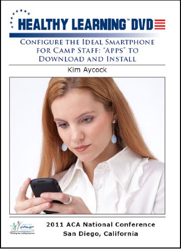 configure-the-ideal-smartphone-for-camp-staff-apps-to-download-and-install