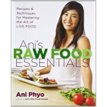 [ANI'S RAW FOOD ESSENTIALS] by (Author)Phyo, Ani on Jun-04-10