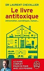 Le Livre antitoxique de Laurent Chevallier