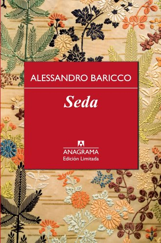 Seda (Edición Especial nº 11) por Alessandro Baricco