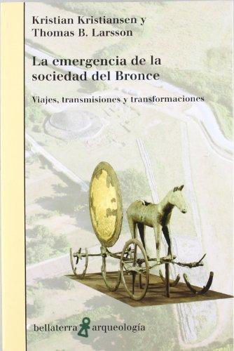 Emergencia de la sociedad del bronce por Kristiansen Kri