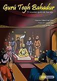 Image de Gurú Tegh Bahadur - El noveno gurú de los sijs (español Sikh Comics nº 3)