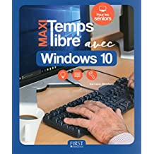 Maxi Temps Libre avec Windows 10