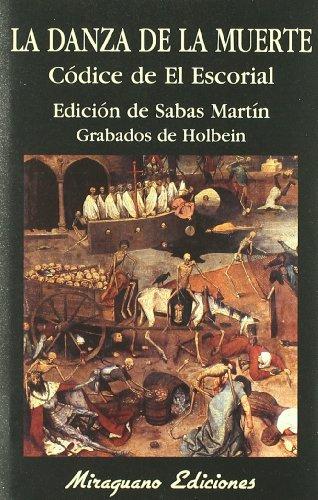 La danza de la muerte. El códice de El Escorial (Libros de los Malos Tiempos)