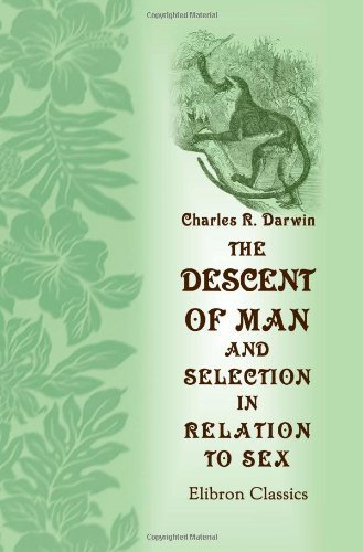 the-descent-of-man-and-selection-in-relation-to-sex-by-charles-robert-darwin-2000-11-21