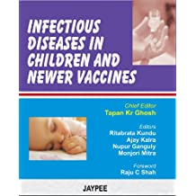 Infectious Diseases in Children and Newer Vaccines