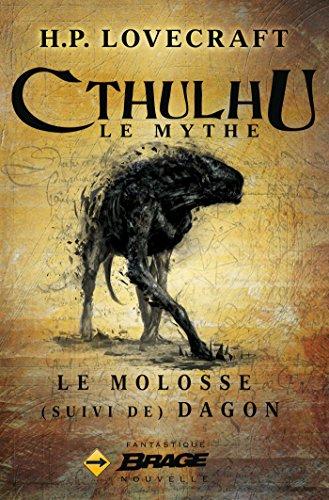 Le Molosse (suivi de) Dagon (Brage) par H.P. Lovecraft