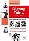 Qigong Tuina - Massage et automassage...