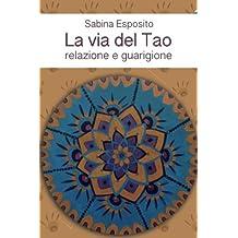 La via del Tao: Relazione e Guarigione