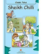 Sheikh Chilli : Classic Tales