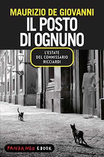 Il posto di ognuno - L'estate del commissario Ricciardi