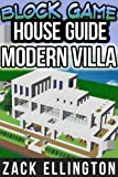 Block Game House Guide: Modern Villa (English Edition)