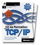 Kit de Formation Microsoft TCP/IP...