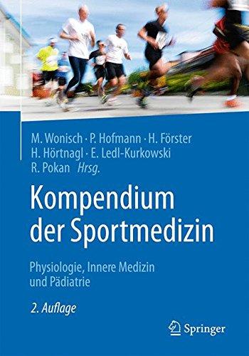 Kompendium der Sportmedizin: Physiologie, Innere Medizin und Pädiatrie