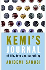 Kemi's Journal: Of Life, Love and Everything Paperback