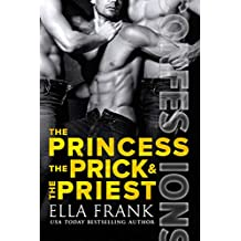 Confessions: The Princess, The Prick & The Priest (Confessions Series Book 4) (English Edition)