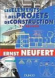 LES ELEMENTS DES PROJETS DE CONSTRUCTION. 7ème édition