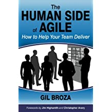 The Human Side of Agile - How to Help Your Team Deliver (English Edition)