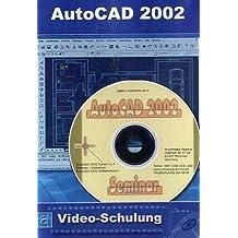 AutoCAD 2002 Video-Schulung: 8 Stunden Video-Training (247 Videos). Für Windows 98/ME/2000/XP/Vista