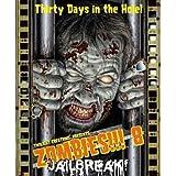 Zombies!!! 8 - Jailbreak by Twilight Creations, INC