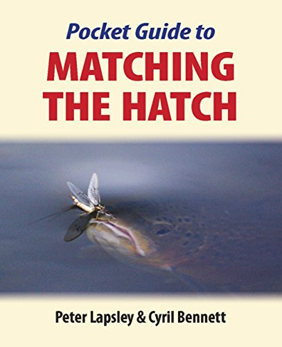 Pocket Guide to Matching the Hatch por Peter Lapsley