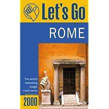 Let's Go 2000 Rome (Let's Go. Rome, 2000)