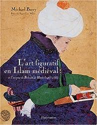 L'art figuratif en Islam médiéval