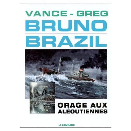 Bruno Brazil - tome 8 - Orage aux Aléoutiennes