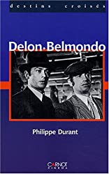 Regards croisés : Delon / Belmondo