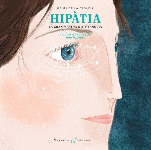 Hipàtia: La gran mestra d'Alexandria (Unicorn de Papel)