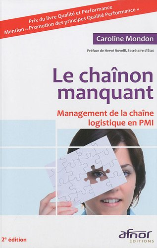Le chanon manquant : Management de la chane logistique en PMI