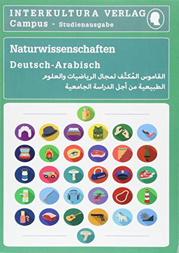 Studienwörterbuch für Naturwissenschaften: Deutsch-Arabisch / Arabisch-Deutsch (Deutsch-Arabisch Studienwörterbuch für Studium)