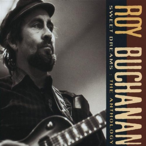 Roy Buchanan: Sweet Dreams/Antholo (Audio CD)
