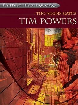 The Anubis Gates (FANTASY MASTERWORKS) by [Powers, Tim]