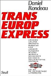 Trans-Europe-Express : Un an de reportage littéraire à