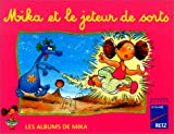 Image de Les Albums de Mika : Mika et le jeteur de sorts