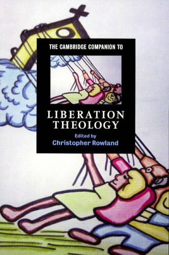 The Cambridge Companion to Liberation Theology (Cambridge Companions to Religion)